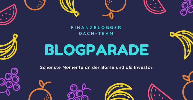 [Blogparade] Meine schönsten Momente als Investor